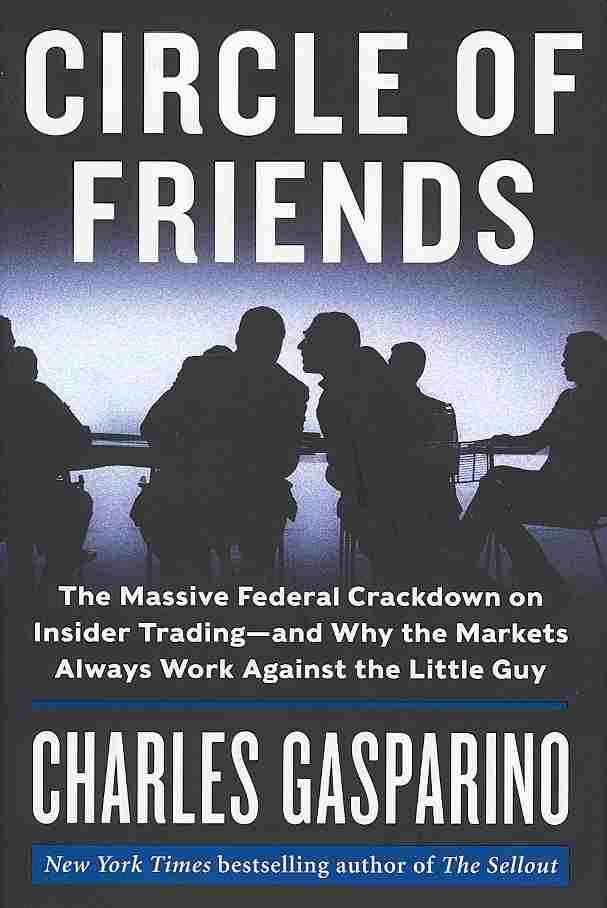 Circle of Friends By Gasparino, Charles