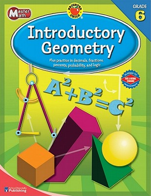 Brighter Child Master Math Introductory Geometry, Grade 6 By School Specialty Publishing (COR)